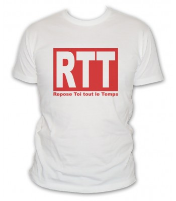 RTT: Repose Toi Tout le Temps