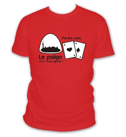 Le poker c'est trop injuste
