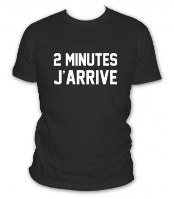 2 minutes j'arrive
