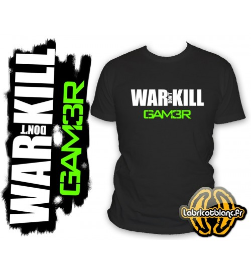 War don't kill gamer