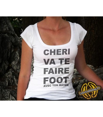 Cheri va te faire foot