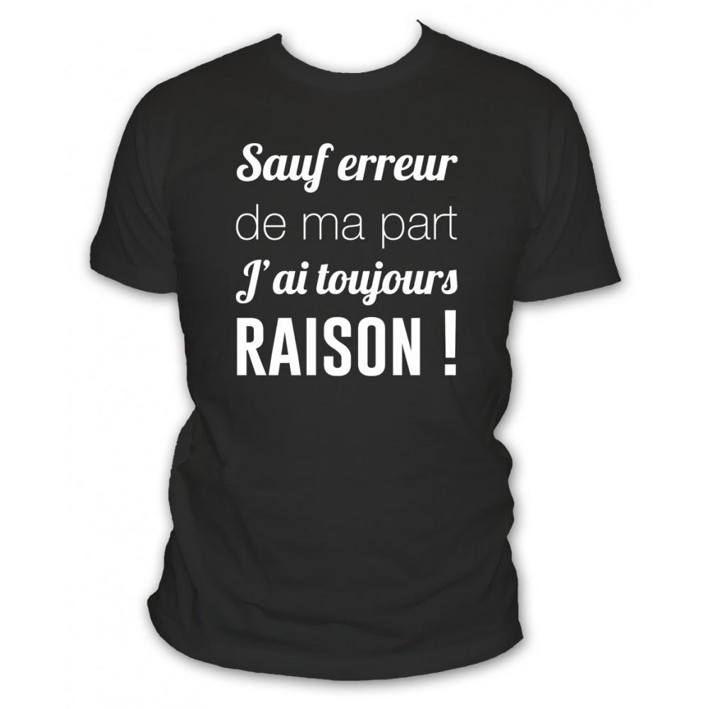 Shirt Humour Toujours J'ai T Autodérision Blanc L'abricot Raison yf7gbY6