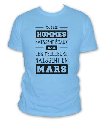 Tous les hommes naissent égaux mais les meilleurs naissent en Mars