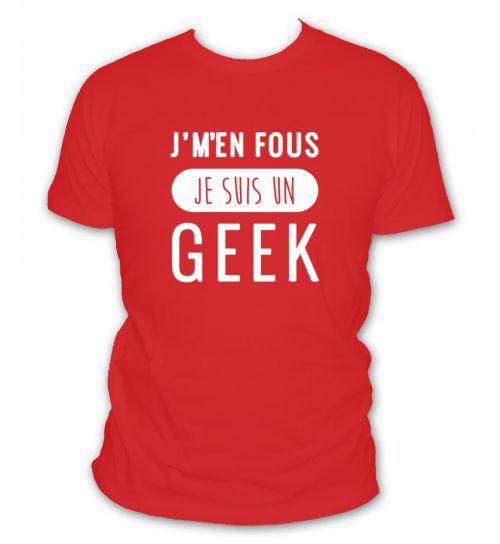 T-shirt j'm'en fou je suis un geek