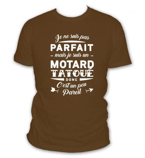 Je ne suis pas parfait mais je suis motard tatoué