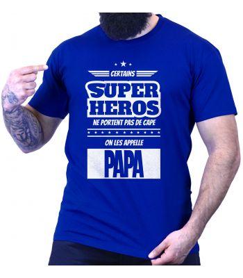 Certains super Heros ne portent pas de cape, on les appelle PAPA