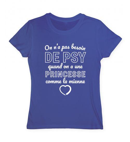 T shirt Pas besoin  de psy princesse