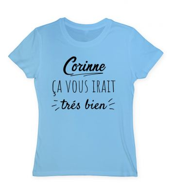 Corinne ca vous irait tres bien