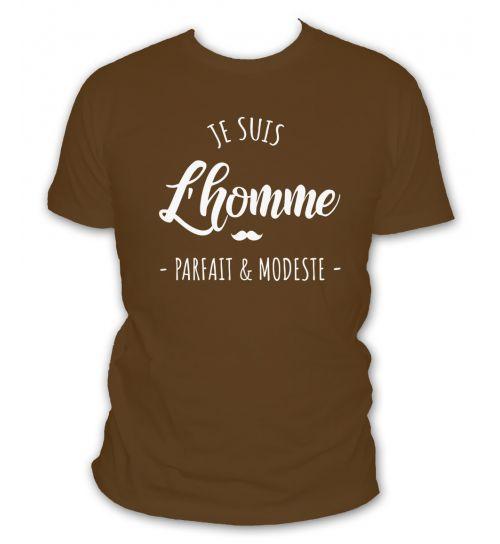 T-shirt Je suis l'homme parfait