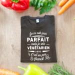 je ne suis pas parfait mais je suis vegetarien